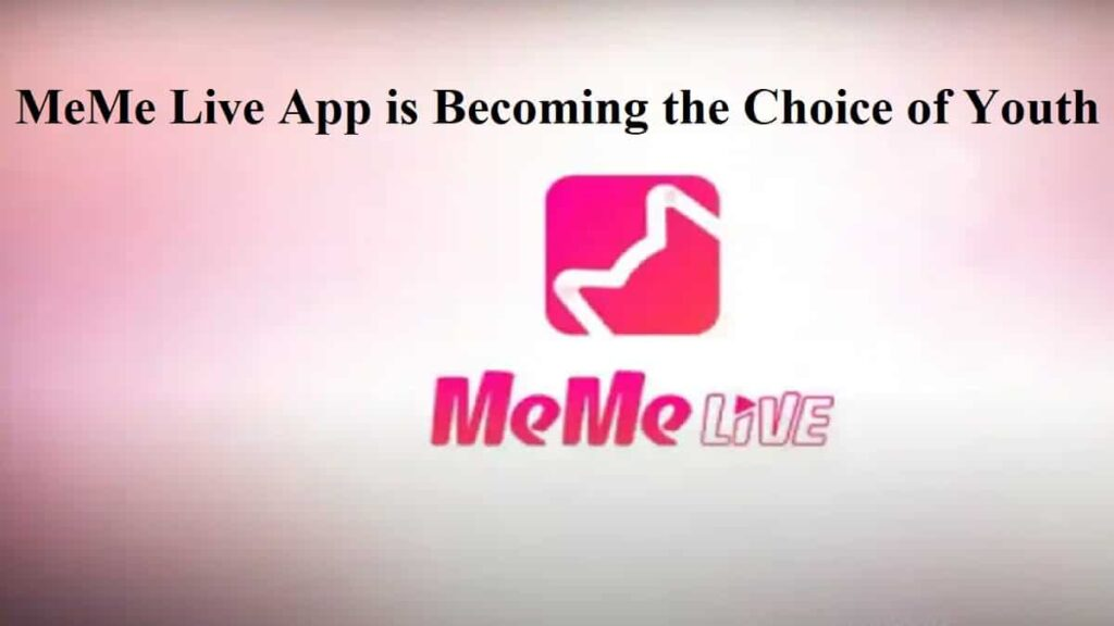 MeMe Live App