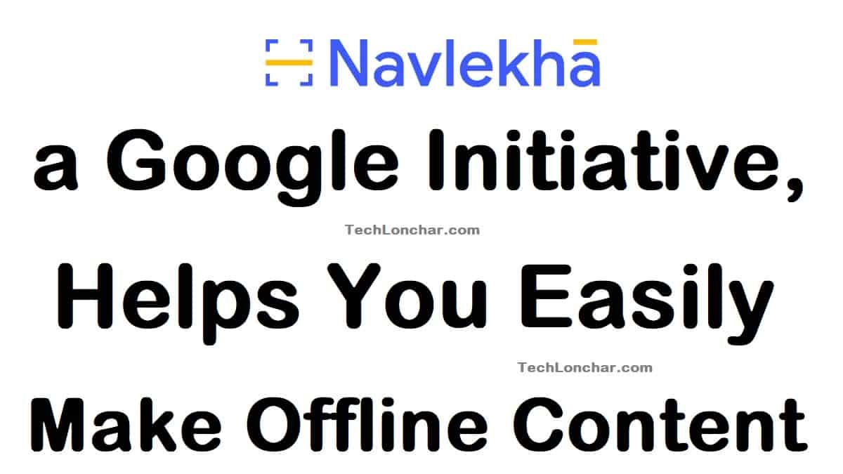 Navlekha Google Initiative